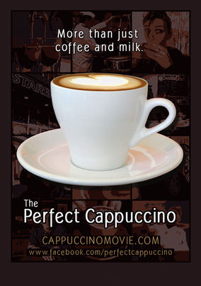 The Perfect Cappuccino (2008)