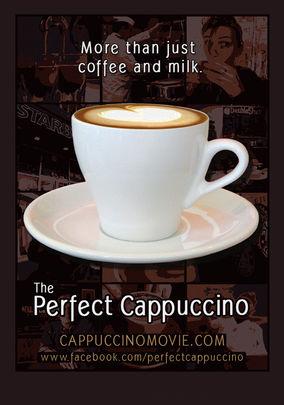 The Perfect Cappuccino (2008)