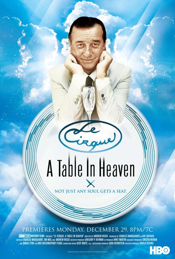 le Cirque : A Table in Heaven (2007)