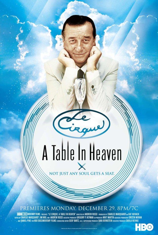 le Cirque : A Table in Heaven (2007)