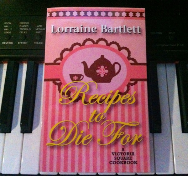 Recipes To Die For by Lorraine Bartlett
