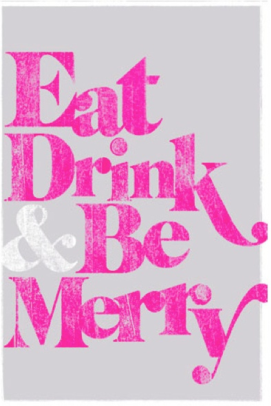 Eat Drink & Be Marry