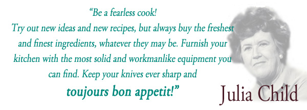 Quote By Julia Child