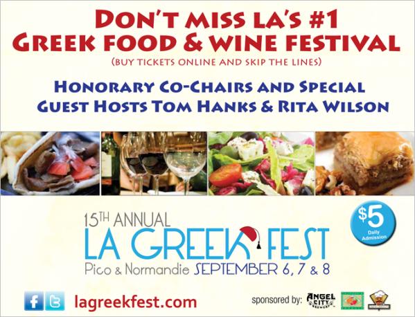 LA Greek Fest, September 7-8-9 Pico & Normandie (Los Angeles)